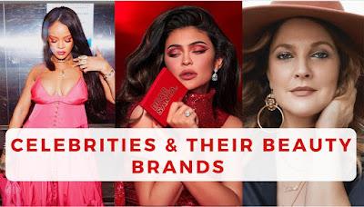 Celebrity Beauty Brands