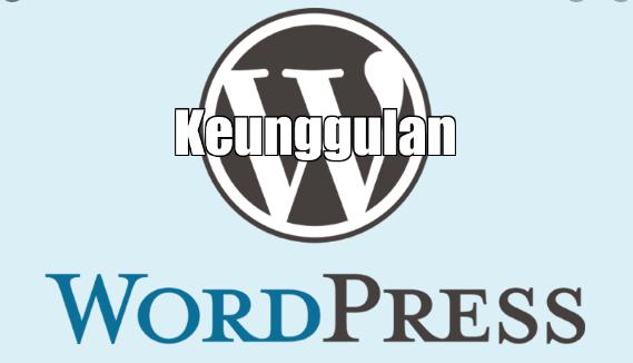 Keunggulan Blog Wordpress