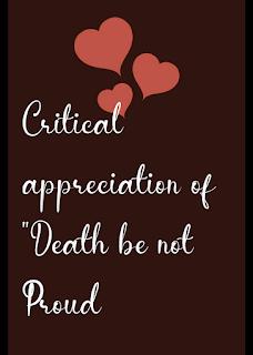 "critical appreciation of ""Death be not Proud"