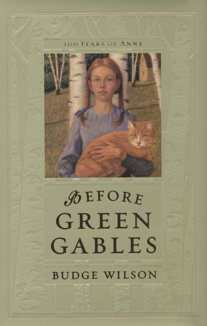 BEFORE OF GREEN GABLES