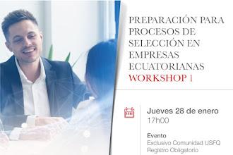 Preparación para Procesos de Selección en Empresas Ecuatorianas / Workshop 1
