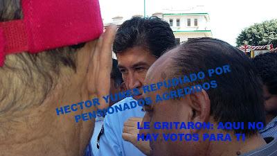 Héctor Yunes busca desesperadamente simpatizantes