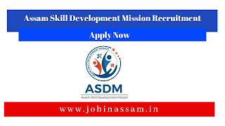 Assam Skill Development Mission Recruitment