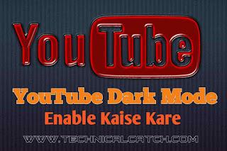 YouTube Dark Mode Enable Kaise Kare
