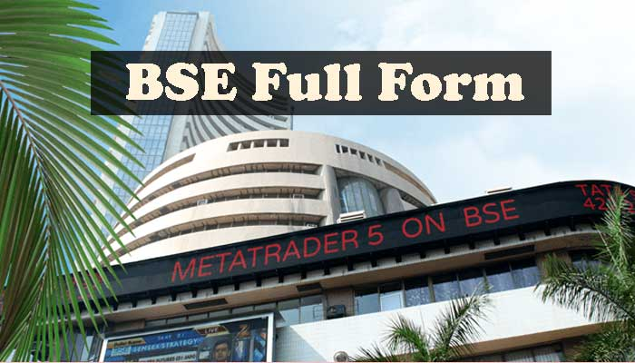 BSE का फुल फॉर्म क्या होता है BSE Ka Full Form in Hindi