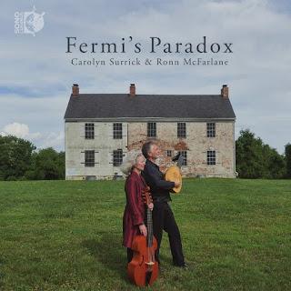 Fermi's Paradox; Ronn McFarlane, Carolyn Surrick; Sono Luminus
