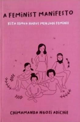 Kita Semua Harus Menjadi Feminist : Sebuah Review