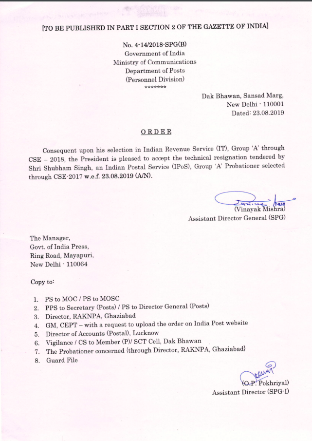 Resignation of Shri Shubham Singh (IPoS Group A officer)