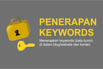 Cara Memasang Keyword di website dan Menerapkanya dalam Konten