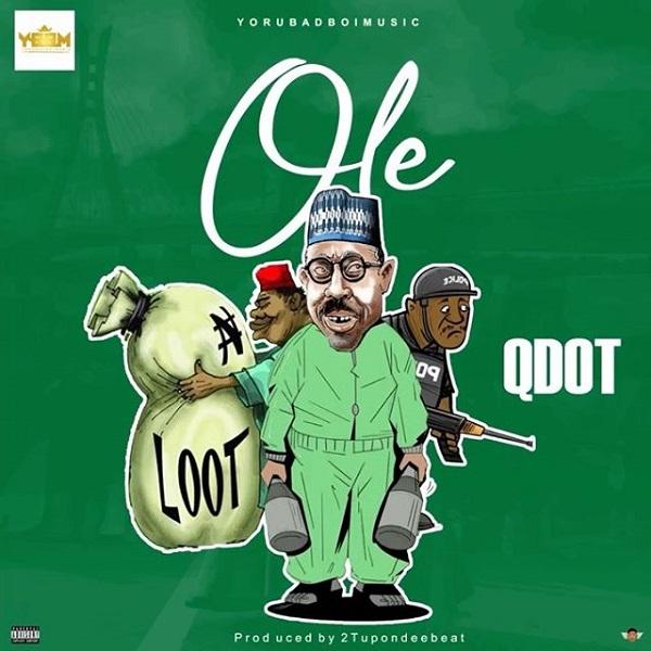 "Qdot – ""Ole"" (Prod. by 2Tupondeebeat) #Arewapublisize"