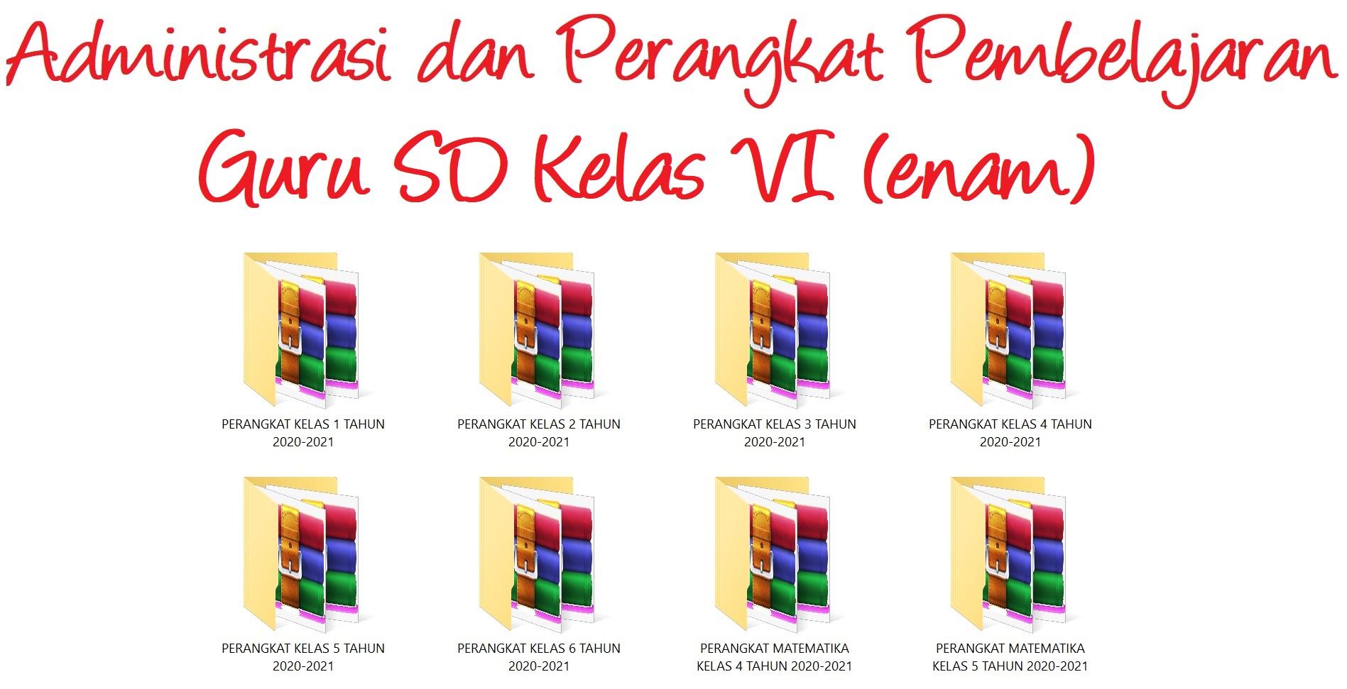 Kumpulan Administrasi dan Perangkat Pembelajaran Guru SD (Sekolah Dasar) Kelas VI (Enam)