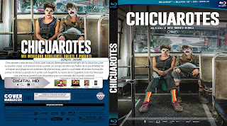 CARATULA CHICUAROTES 2019[COVER BLU-RAY]