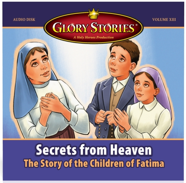 Shower of Roses: A Brand New Glory Stories CD - Secrets From Heaven