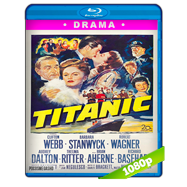 El hundimiento del Titanic (1953) BRRip 1080p Audio Dual Latino-Ingles