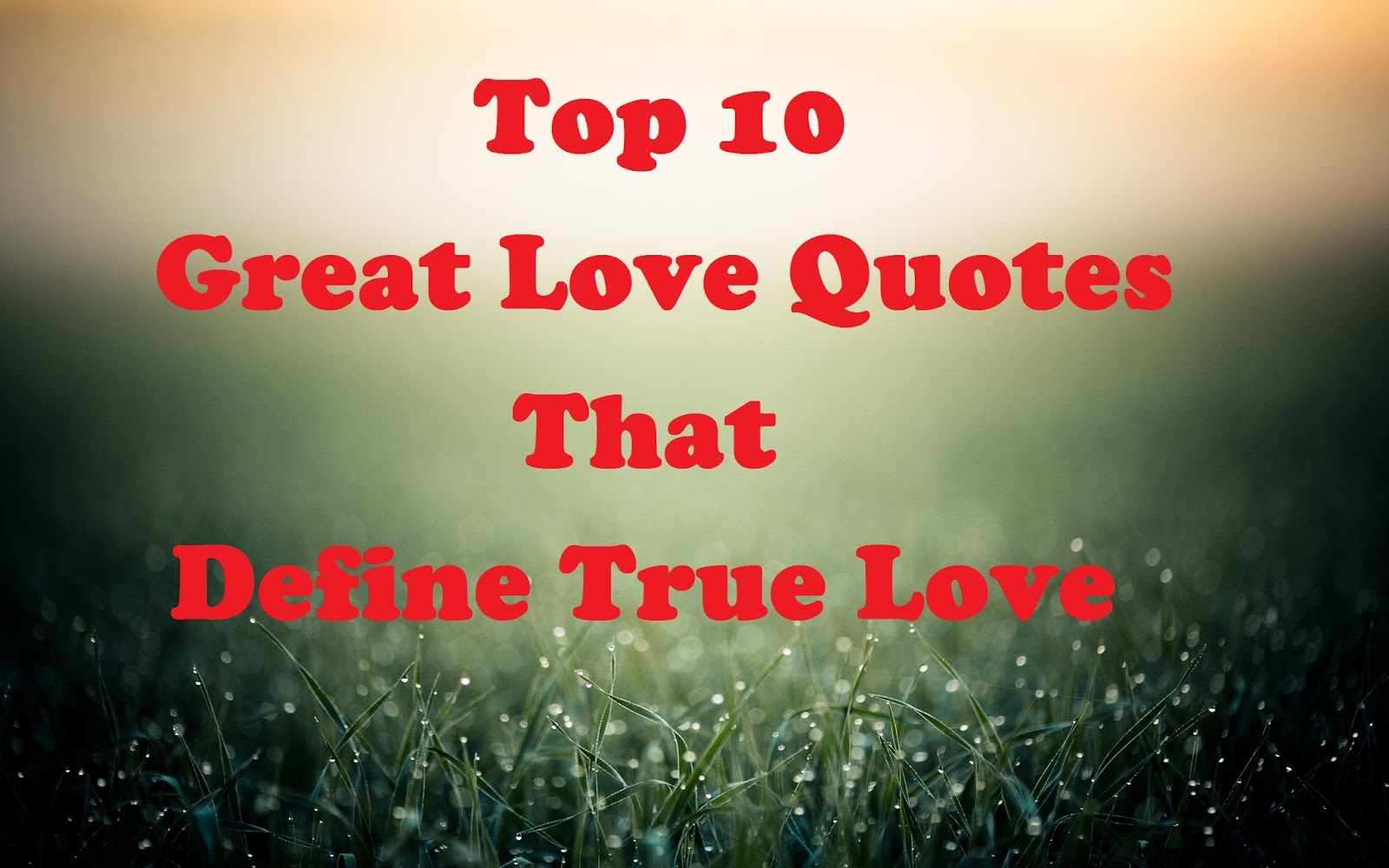 Great Love Quotes Glamorous Best 10 Great Love Quotes « Sarkari Patra  Sarkari Job Free Job