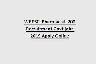 WBPSC  Pharmacist  200 Recruitment Govt jobs 2019 Apply Online