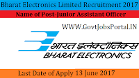 Bharat Electronics Limited Recruitment 2017– Junior Assistant