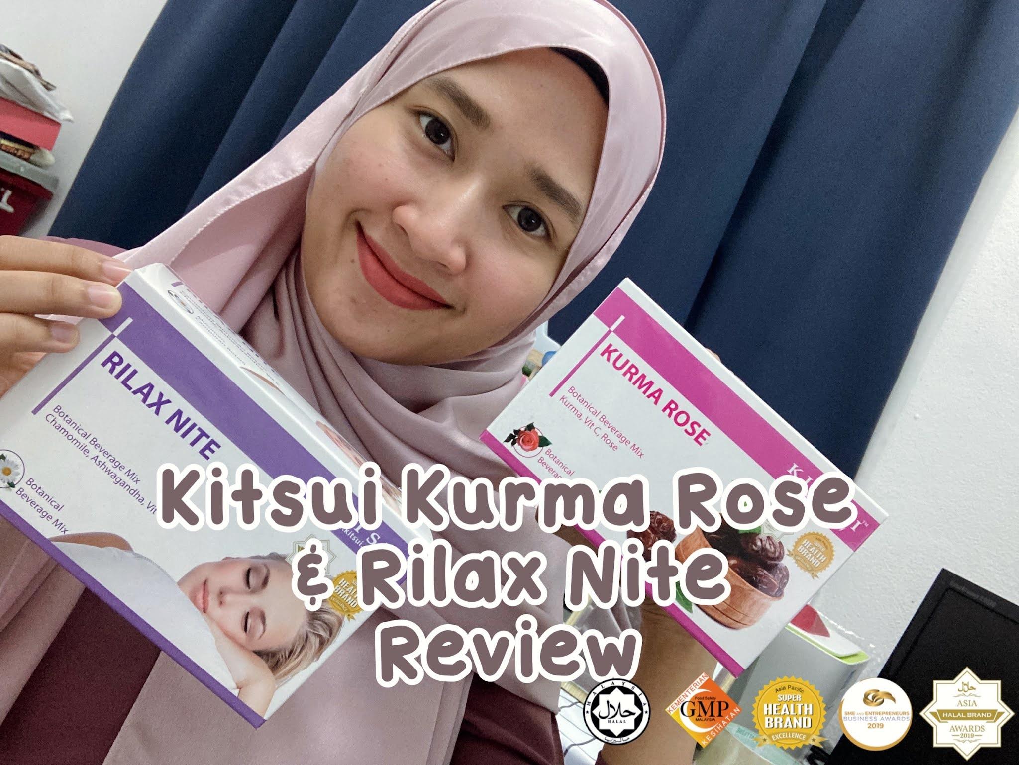 Review Rangkaian Minuman Campuran Botani Kitsui Kurma Rose & Kitsui Rilax Nite