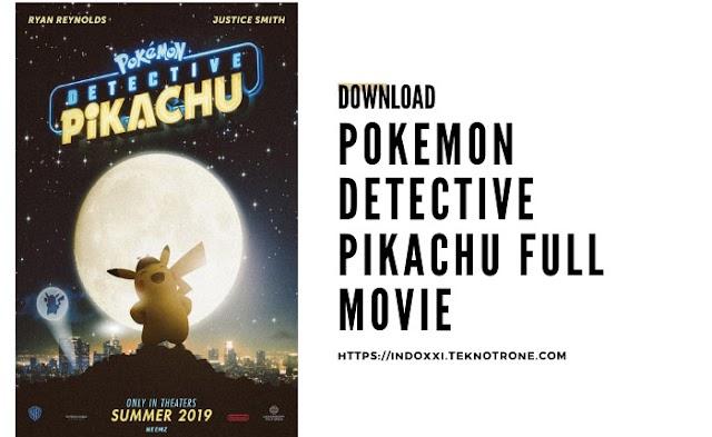 Download Pokemon Detective Pikachu Full Movie 2019 Streaming Indonesia