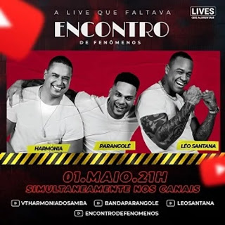 Harmonia, Parangolé e Léo Santana - Live do Encontro - Maio - 2020