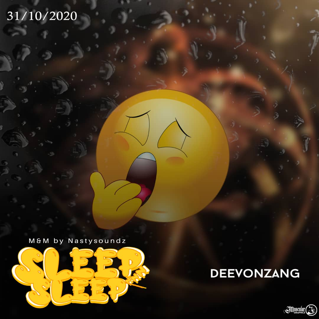 [Gist] Deevonzang coming through with a new song titled 'Sleep Sleep' , anticipate a heavy song!!. #Arewapublisize