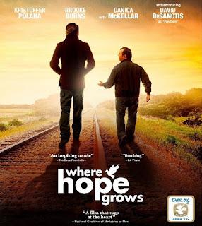 Where Hope Grows (2014) [หนังแห่งมิตรภาพสุดประทับใจ]