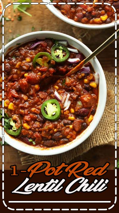 AMAZING Red Lentil CHILI with black beans and corn. Hearty, thick, rich and filling!