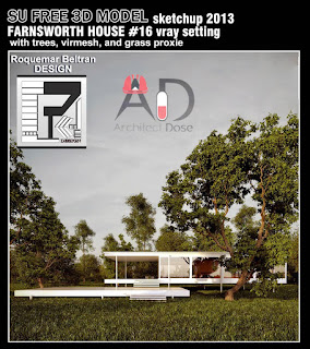 Free 3D Sketchup Model - Farnsworth House - vray setting - virmesh & proxies