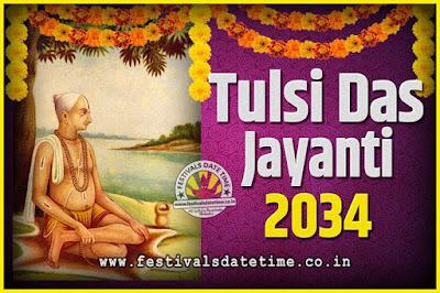 2034 Tulsidas Jayanti Date and Time, 2034 Tulsidas Jayanti  Calendar