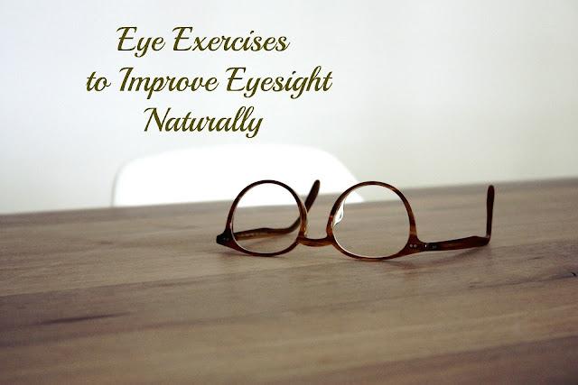 Eye Exercises to Improve Eyesight Naturally without Surgery!