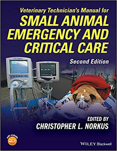Veterinary technician's manual for small animal emergency and critical care - WWW.VETBOOKSTORE.COM