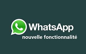WhatsApp obtient une nouvelle fonctionnalité géniale