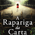 "A Sair do Forno: ""A rapariga da Carta"" de Emilly Gunnis"