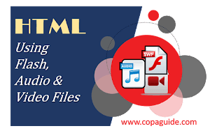 Adding Flash, Audio and Video Files in HTML