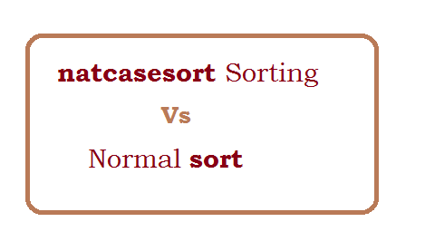 What is difference between natcasesort and sort?