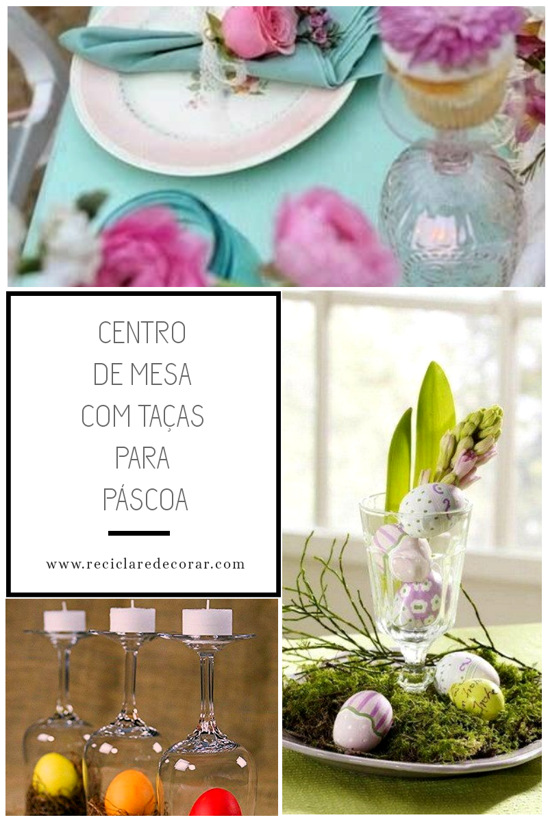 Centro de mesa com taças para Páscoa