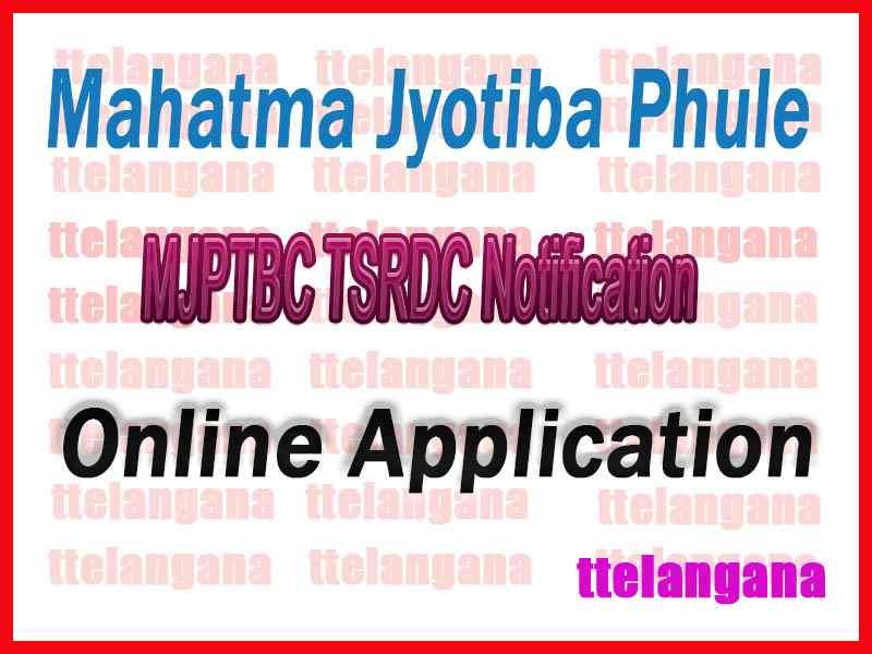 MJPTBC TSRDC Notification Online Application