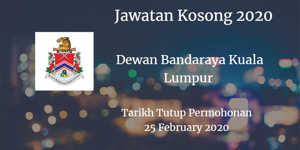 Jawatan Kosong DBKL 25 February 2020