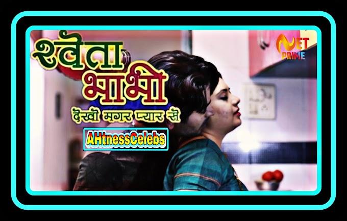 Shweta Bhabhi (2021) - NetPrime Hindi Hot Web Series