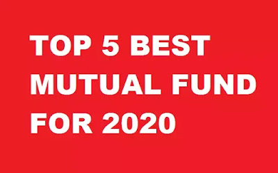 Top 5 Mutual Funds To Invest In 2020 In India
