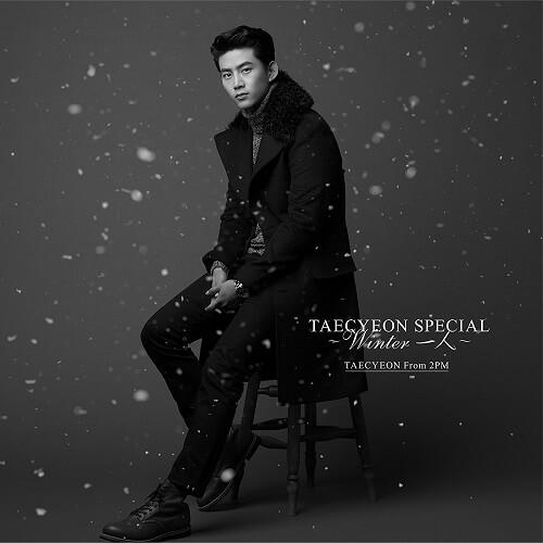 TAECYEON (From 2PM) – Winter 一人 Lyrics 歌詞 MV