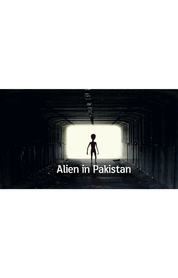 Aliens in Pakistan