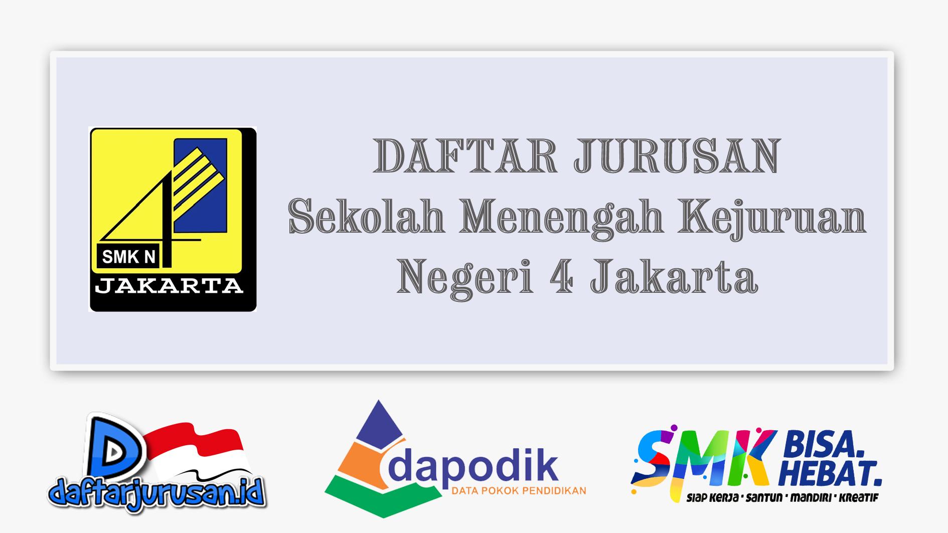 Daftar Jurusan SMK Negeri 4 Jakarta Utara
