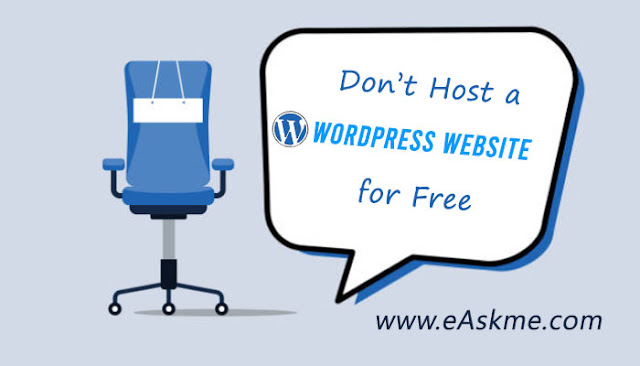 Why it is Better not to Host a WordPress Website for Free: eAskme