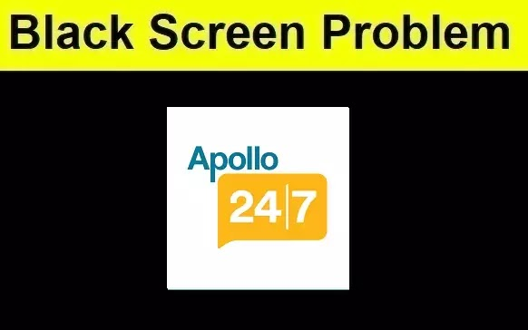 How to Fix Apollo 247 Application Black Screen Problem Android & iOS