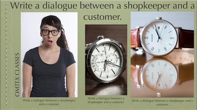 Write a dialogue between a shopkeeper and a customer.