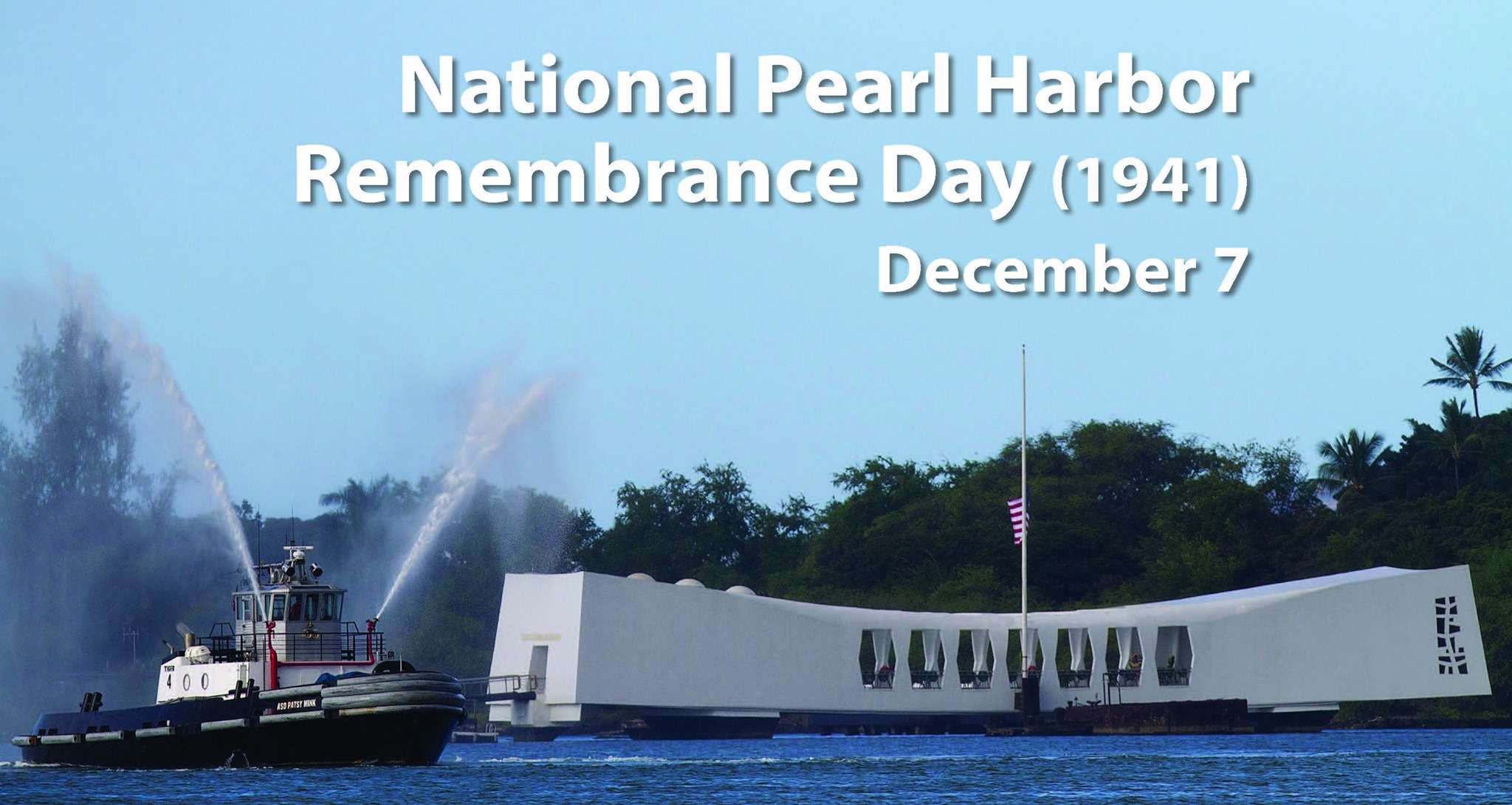 National Pearl Harbor Day of Remembrance Wishes