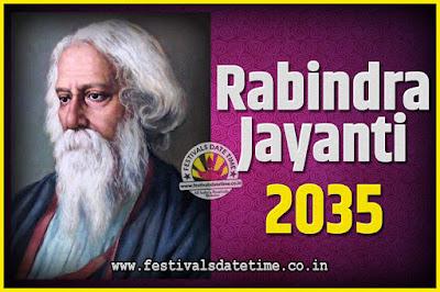 2035 Rabindranath Tagore Jayanti Date and Time, 2035 Rabindra Jayanti Calendar