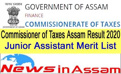 Commissioner of Taxes Assam Exam Result 2020