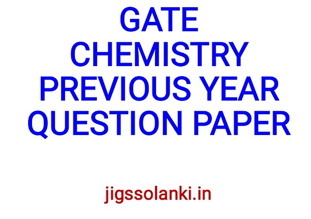 GATE CHEMISTRY PREVIOUS YEAR QUESTION PAPER WITH SOLUTION